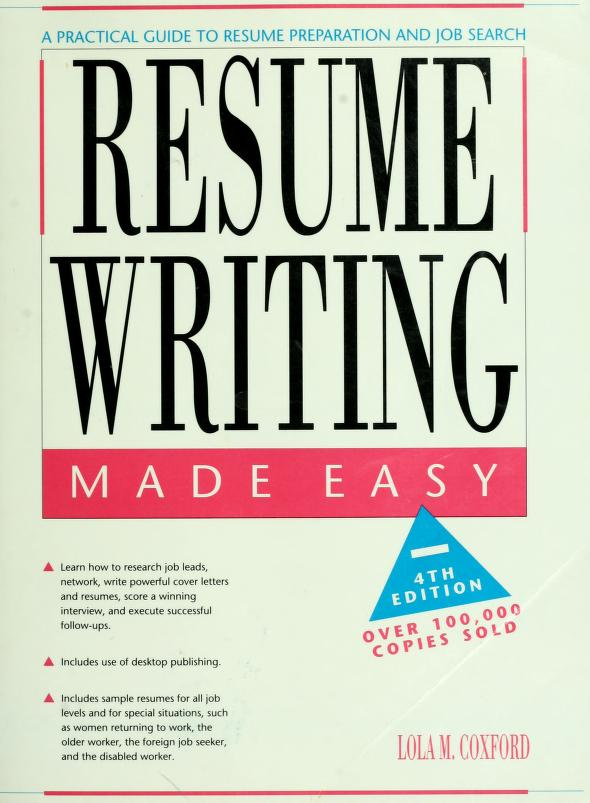 Resume writing made easy by Lola Brown