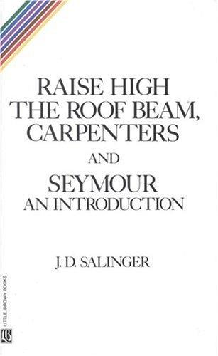 Download Raise High the Roof Beam, Carpenters and Seymour