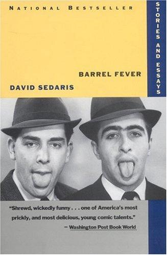 Barrel Fever by David Sedaris, David Sedaris