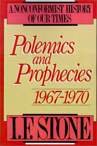 Polemics and prophecies, 1967-1970