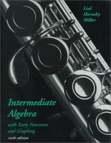 Download Intermediate algebra with early functions and graphing