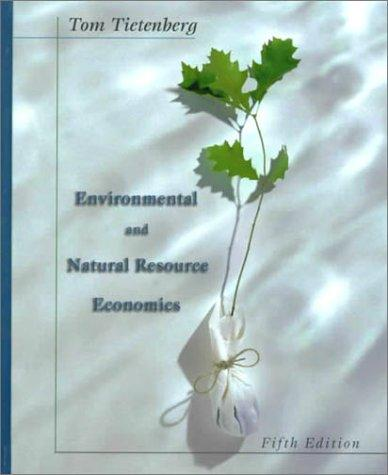 Download Environmental and Natural Resource Economics (5th Edition)