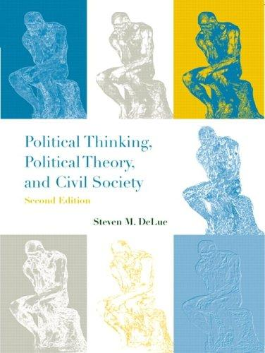 Political Thinking, Political Theory, and Civil Society (2nd Edition)