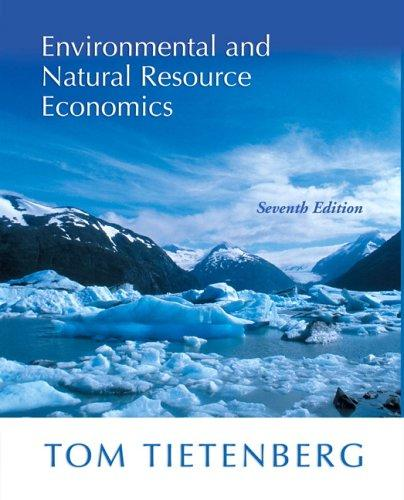 Download Environmental and Natural Resource Economics (7th Edition)