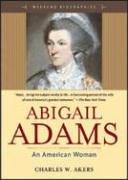 Download Abigail Adams, an American woman