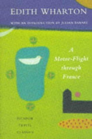 Download A Motor-flight Through France (Picador Travel Classics)