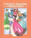 Download Twelve dancing princesses