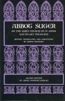Download Abbot Suger on the Abbey Church of St.-Denis and its art treasures