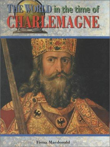 The world in the time of Charlemagne