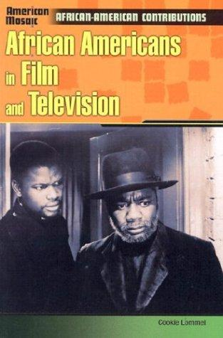 Download African Americans in Film and Television (American Mosaic)