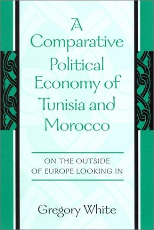 A Comparative Political Economy of Tunisia and Morocco (Open Library)