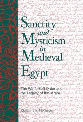 Download Sanctity and Mysticism in Medieval Egypt