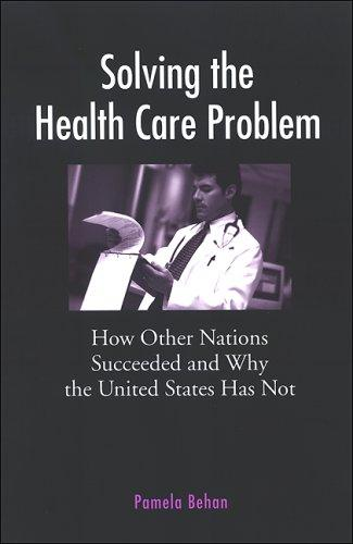 Download Solving the Health Care Problem