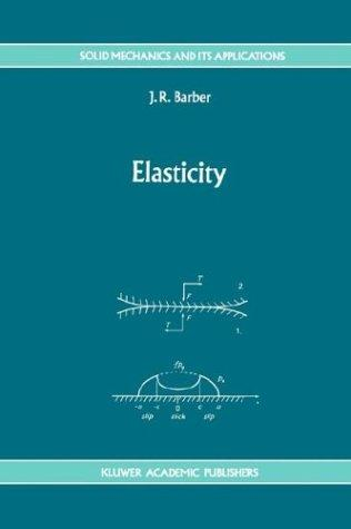 Download Elasticity (Solid Mechanics and Its Applications)