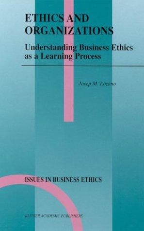 Ethics and Organizations
