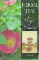 Download Herbal teas for health and healing