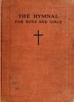 Cover of: The hymnal for boys and girls | Caroline Bird Parker