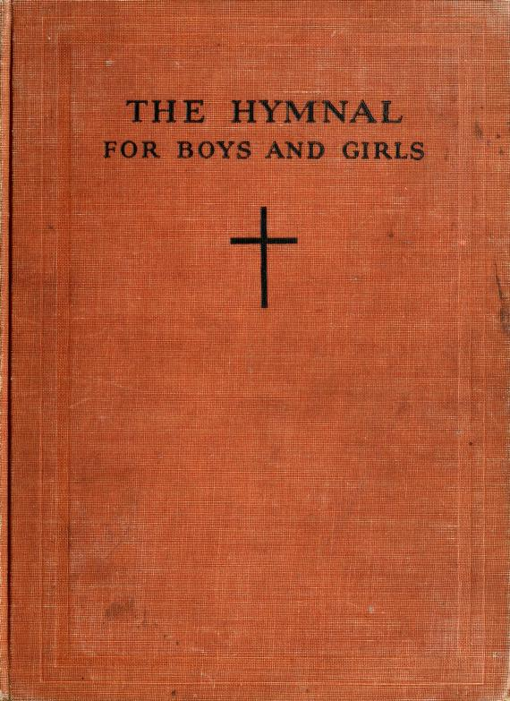 The hymnal for boys and girls by Caroline Bird Parker