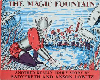 The magic fountain by Sadyebeth Lowitz