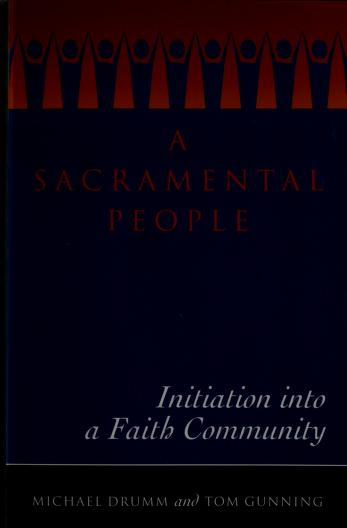 A sacramental people by Michael Drumm