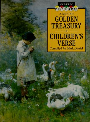 Cover of: A Second Golden Treasury of Children's Verse (Premier Picturemac) | Mark Daniel