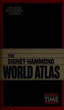 Cover of: The Signet/Hammond World Atlas | TIME
