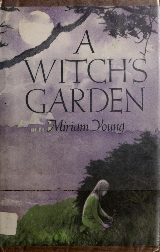 A witch's garden by Miriam Young