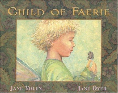 Child of faerie, child of earth