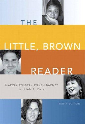 The Little, Brown reader by Marcia Stubbs, Sylvan Barnet, William E. Cain