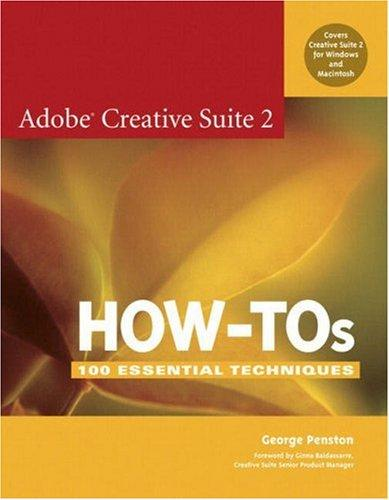 Adobe Creative Suite 2 how-tos by George Penston