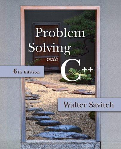 Problem Solving with C++ (6th Edition)