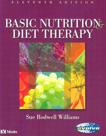 Basic nutrition and diet therapy by Williams, Sue Rodwell., Sue Rodwell Williams