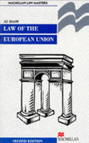 The Law of the European Union (Palgrave Law Masters)