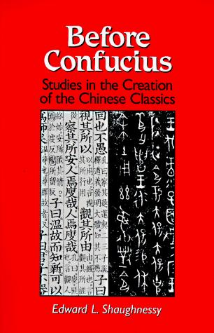 Before Confucius by Shaughnessy, Edward L.