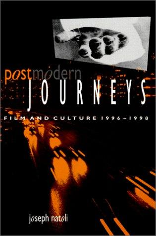 Postmodern journeys by Joseph P. Natoli