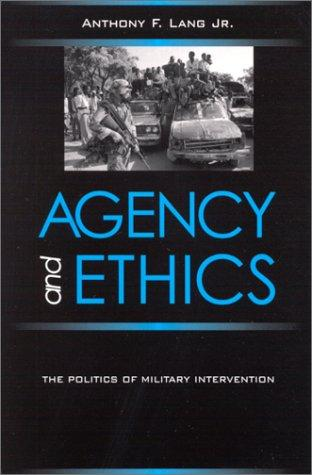 Agency and Ethics by Anthony F. Lang