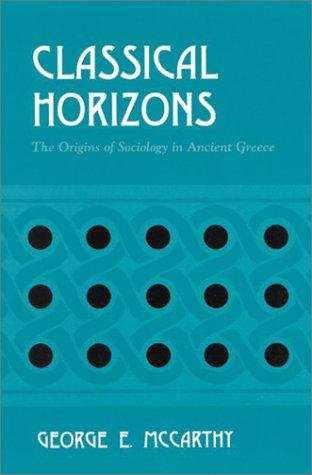 Classical Horizons by George E. McCarthy