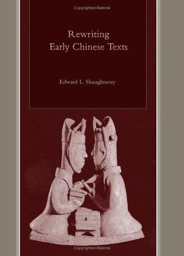 Rewriting early Chinese texts by Shaughnessy, Edward L.