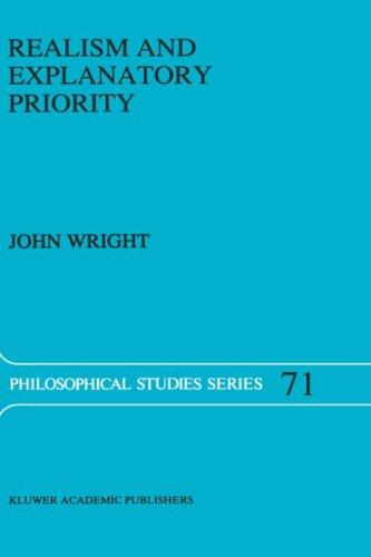 Realism and explanatory priority by Wright, John