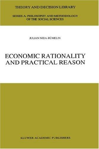 Economic rationality and practical reason by Julian Nida-Rümelin