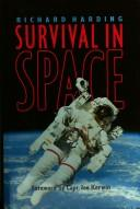 Survival in space by Richard M. Harding