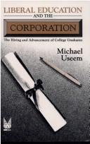 Liberal education and the corporation by Michael Useem