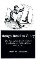 Rough road to glory by Arlow W. Andersen